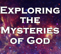 COMING SOON!  Exploring the Mysteries of God