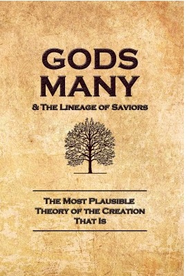Gods Many & the Lineage of Saviors