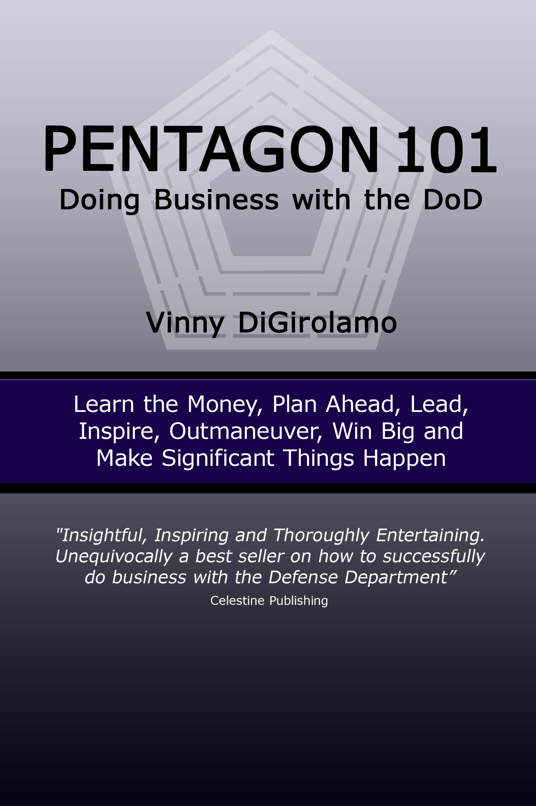 Pentagon 101: Doing Business with the DoD